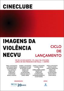 [2019] Ciclo de Lançamento do Cineclube Imagens da Violência Necvu