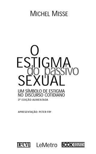 O ESTIGMA DO PASSIVO SEXUAL
