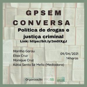 Read more about the article [Simpósio] Políticas de drogas e justiça criminal