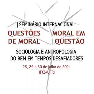 Read more about the article [Seminário] Moral em questão