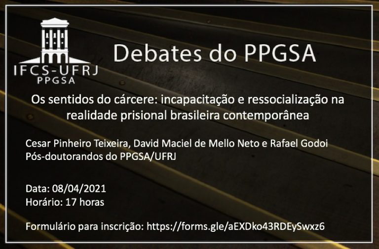 [Debate] Os sentidos do cárcere: incapacitação e ressocialização na realidade prisional brasileira contemporânea