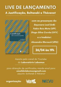Read more about the article Live de lançamento: A Justificação, Boltanski e Thévenot
