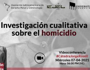 Read more about the article [Palestra] Investigación cualitativa sobre el homicidio