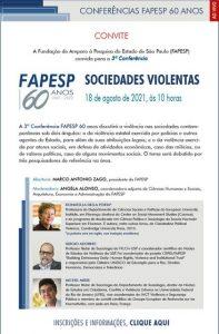 Read more about the article [Eventos] 3ª Conferência FAPESP 60 anos: Sociedades Violentas